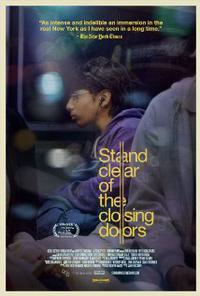 Stand Clear of the Closing Doors (2013)